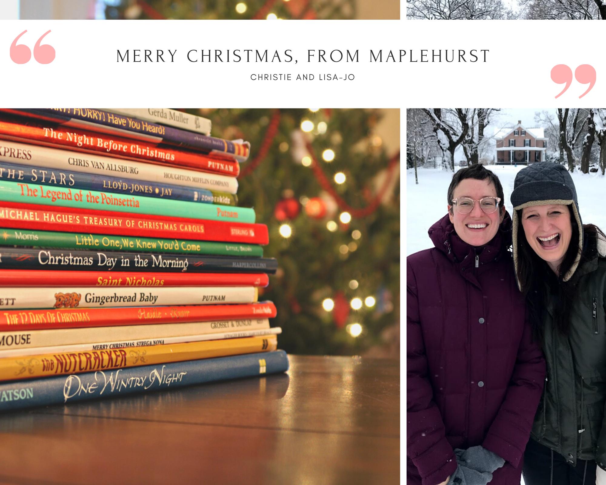 MERRY CHRISTMAS, FROM MAPLEHURST